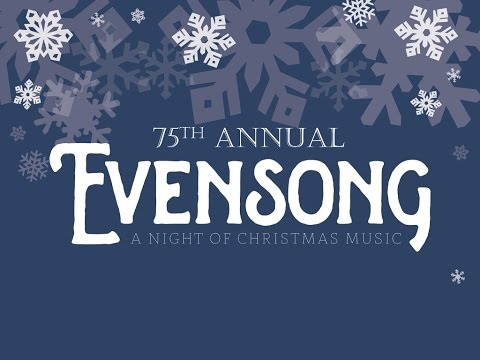 12.18.15 -- 75th Annual Evensong