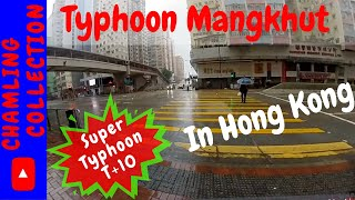 Mangkhut Super Typhoon in Hong Kong || Typhoon +10