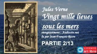 Livre audio complet : Vingt mille lieues sous les mers - Partie 2/13