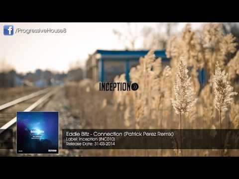 Eddie Bitz - Connection (Patrick Perez Remix)