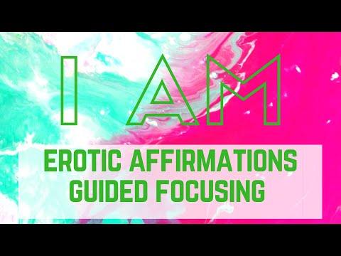 I AM Erotic Affirmations #2    ⚛   Stages of the Erotic   ⚛   Solfeggio 852Hz & 963Hz