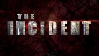 The Incident Trailer