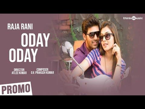 Oday Oday Song (15 Sec Promo Clip) - Raja Rani
