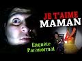 UN ESPRIT DIT JE T'AIME A SA MAMAN (Chasseur de Fantômes) [Explorations Nocturnes] hanté Paranormal