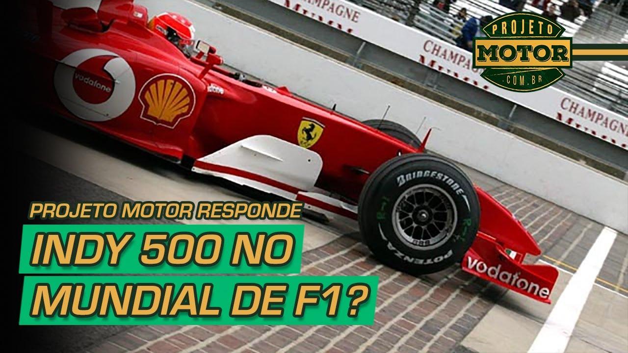 500 Milhas de Indianápolis na F1? Projeto Motor Responde #5