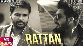 Raatan ( Full Audio Song ) | Daddy Cool Munde Fool | Amrinder Gill | Bilal Saeed | Speed Records