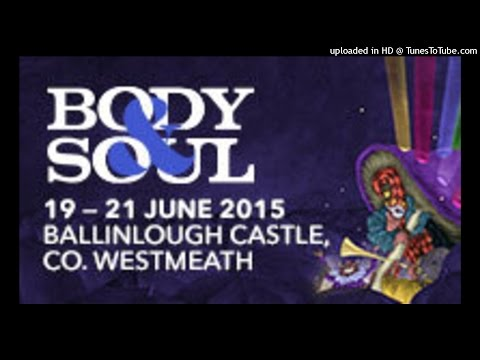 Féile Body and Soul 2015