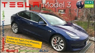 Tesla Model 3 Perf. blau: Übergabe, erste Fahrt, Laden an Typ2, 230V