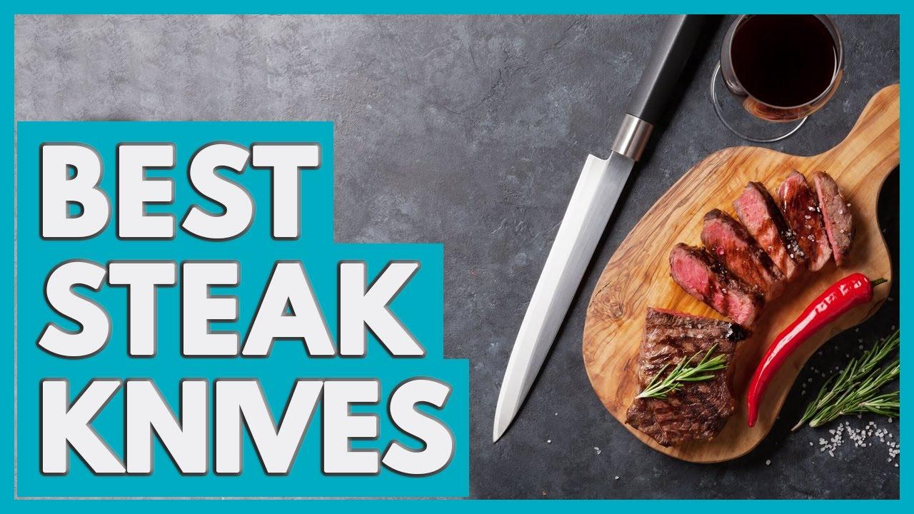 12 Best Steak Knives 2018 - YouTube