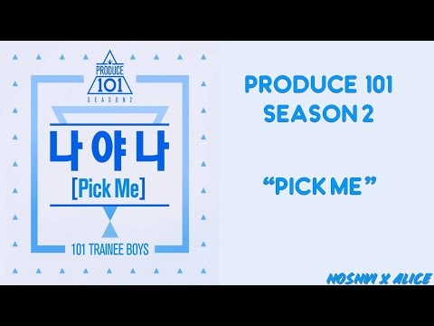PRODUCE 101 SEASON 2 - PICK ME (Han/Rom/Eng Lyrics) l By: HoshVi x ALICE