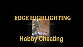 Hobby Cheating 125 - Edge Highlighting