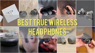 Best True Wireless Headphones of 2017