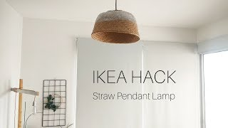 IKEA HACKS 2018 | DIY Straw Pendant Lamp Shade