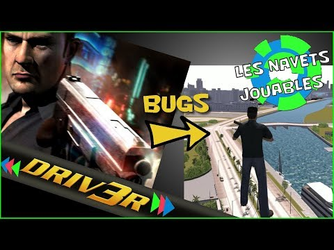 Driv3r - Vidéo de bugs commentée