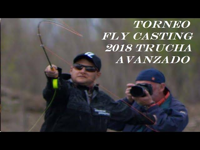 FINAL TRUCHA AVANZADO TORNEO FLY CASTING 2018 ARGENTINA