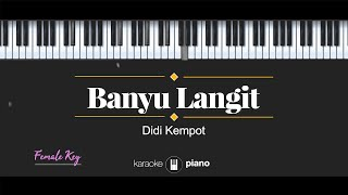 Download Mp3 Banyu Langit - Didi Kempot  Karaoke Piano - Female Key