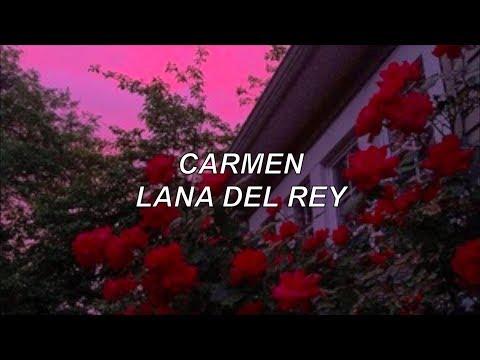 carmen - lana del rey lyrics
