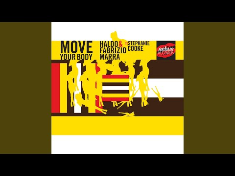 Move Your Body (DaSouL, Fabry Diglio & Mad Boss Mix) (Feat. Stephanie Cooke)