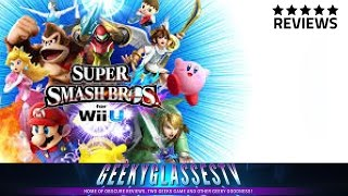 Super Smash Bros. Wii U Review - A Smash Fan versus a Non-Smash Fan (Two Geeks Game)