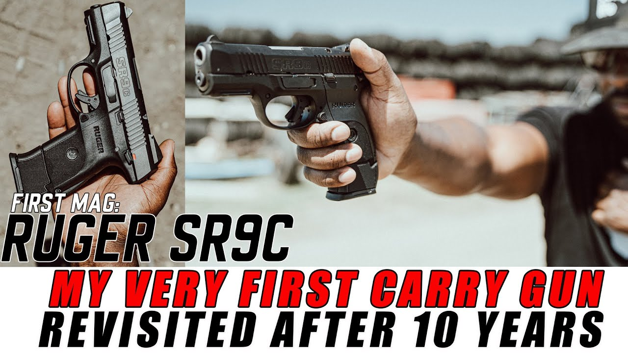 First Mag - Ruger SR9C - My Very First Dedicated CARRY Gun - Revisiting it after 10 Years