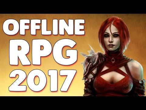 Top 10 NEW Best OFFLINE Android RPG 2017