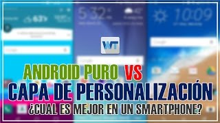 ANDROID PURO vs CAPA DE PERSONALIZARON