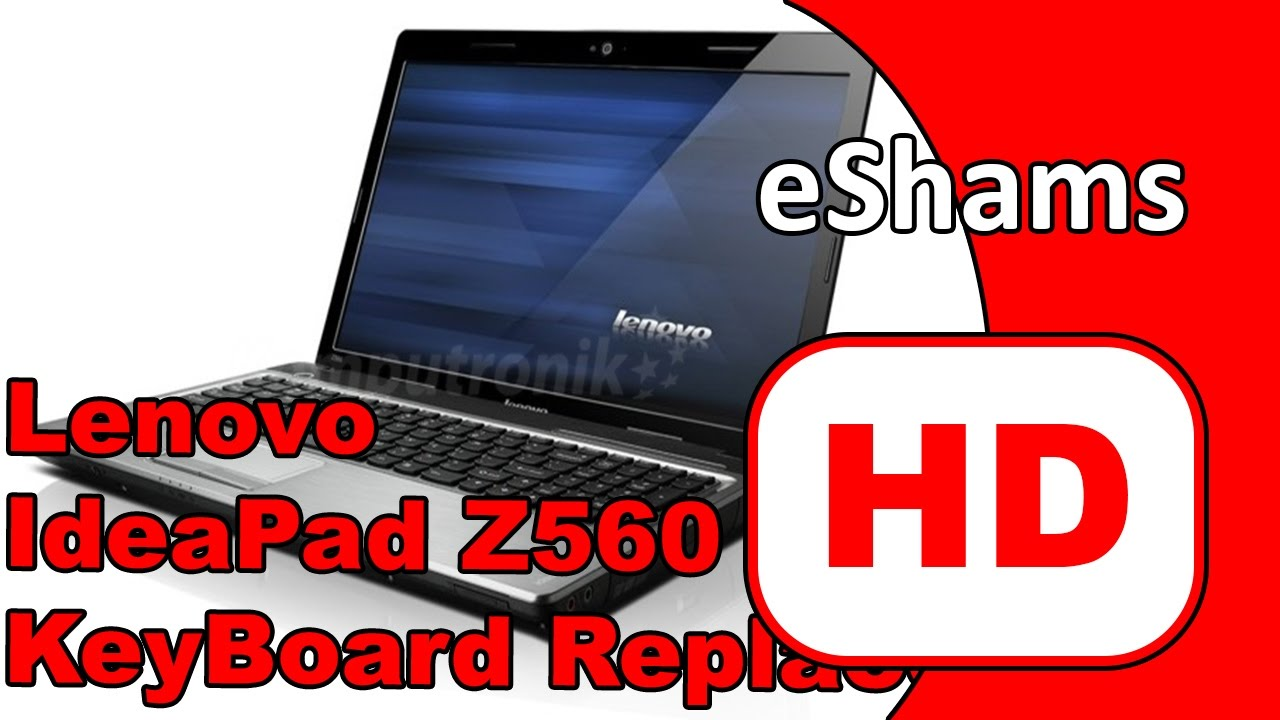 Lenovo IdeaPad Z560 KeyBoard Replacement