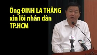 [VIDEO] Ông Đinh La Thăng xin lỗi nhân dân TP.HCM
