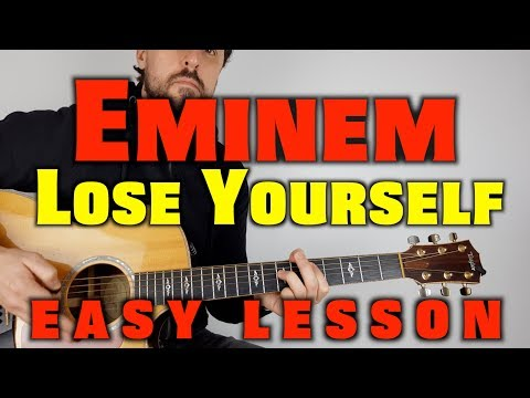 How to play Eminem Lose Yourself
