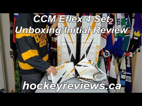 CCM Eflex 4 Hockey Goalie Pads & Catcher & Blocker Glove Initial Review/Unboxing