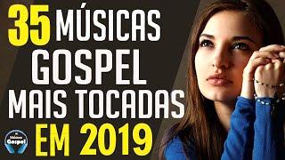 Download lagu Louvores e Adoração 2019 - As Melhores Músicas Gospel Mais Tocadas 2019 - Top 35 gospel  2019
