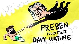 PREBEN MØTER DAVY