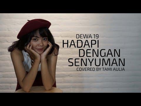 Hadapi Dengan Senyuman Cover By Tami Aulia Live Acoustic #Dewa19