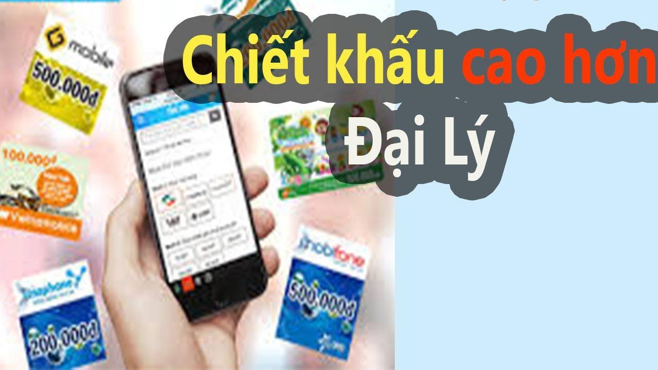 Hướng dẫn cách mua thẻ cào trên điện thoại chiết khấu cao hơn cả đại lý.