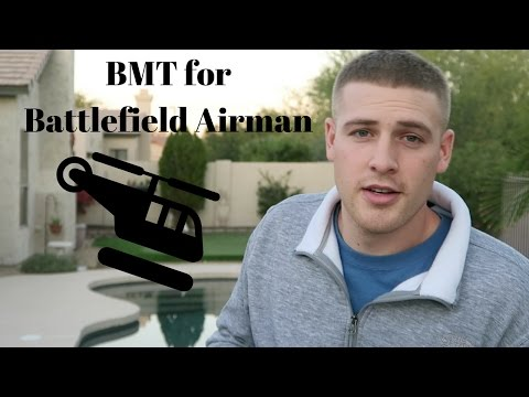 What Is BMT Like For Battlefield Airman