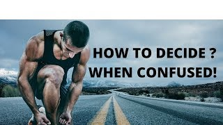Video HOW TO TAKE A DECISION WHEN CONFUSED - MOTIVATIONAL VIDEO IN HINDI download MP3, 3GP, MP4, WEBM, AVI, FLV Juli 2018