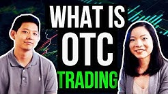 OTC Trading Explained | How Can You Benefit from OTC Trading?
