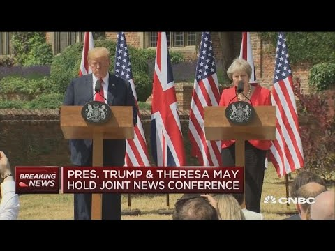 President Trump and British PM Theresa May hold joint press conference