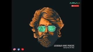 || Lockdown Vibes Podcast | Party Hits Mixes || Aryan Kavilkar | Bollywood Edition ||