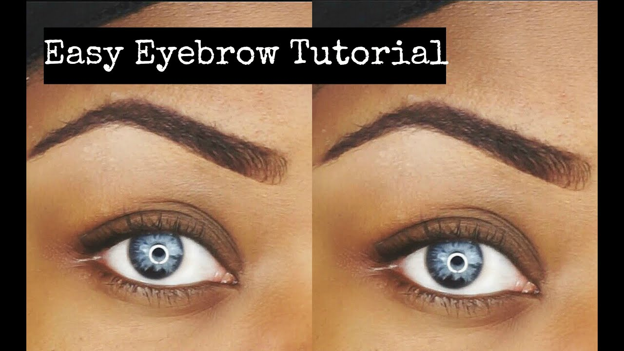Quick And Easy Eyebrow Tutorial Youtube