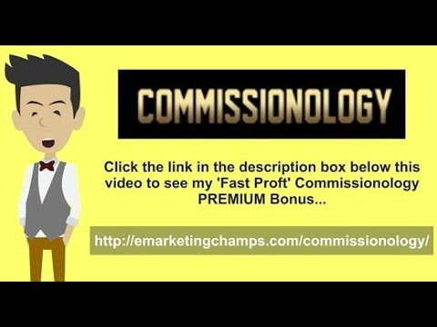 My [Full] Commissionology Review & PREMIUM Bonus Package