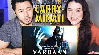 CARRYMINATI x Wily Frenzy | Vardaan | Music Video Reaction by Jaby Koay & Achara Kirk!