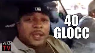 40 Glocc confronts Lil Wayne