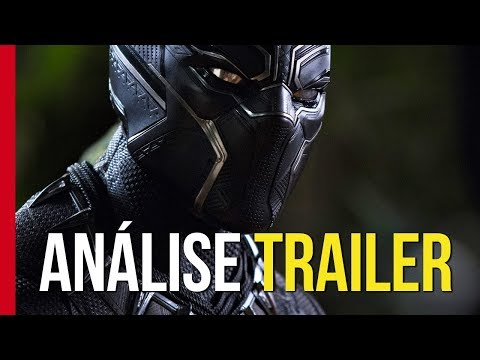 QUE VISUAL LINDO! (Pantera Negra | Análise do Trailer 2)