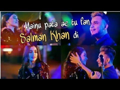 Mainu Pata Hai Tu Fan Salman Khan Di Whatsapp Status|||||