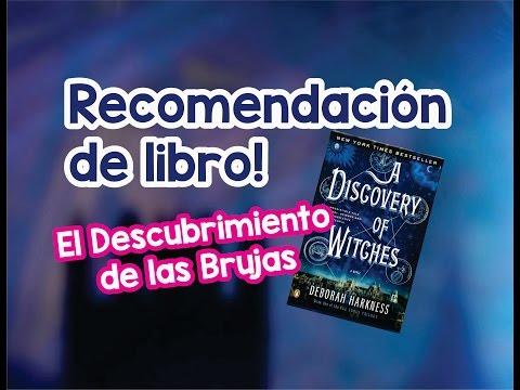 el-descubrimiento-de-las-brujas--recomendación-de-libro!