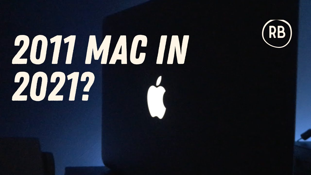 Should you buy a 2011 MacBook Pro in 2021? - YouTube