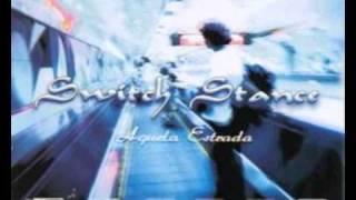 Switch Stance - Medo