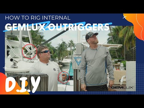 How To Rig Gemlux Internal Outriggers - 39 SeaVee