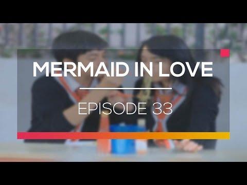 Mermaid In Love  - Episode 33